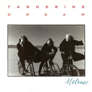 Tangerine Dream - Melrose (album cover)